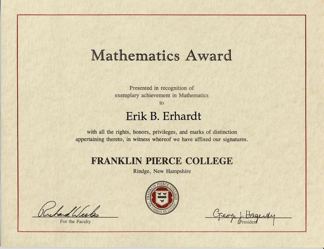 Mathematics Award, Franklin Pierce College, 1995 -- 1997 ...